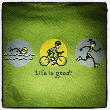 Life is Good - Swim Bike Run