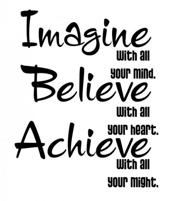 achieve believe imagine